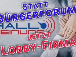 HALLO MEINUNG verliert Gemeinnützigkeit - Bürgerforum wird GmbH für freies Denken und politische Einflussnahme - Peter Weber - Lobby